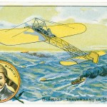 Louis Blériot (1872–1936) became the first person to cross the English Channel by airplane in July 1909.