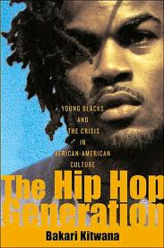 Photo of cover of The Hip Hop Generation: Young Blacks and the Crisis in African-American Culture