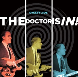 Crazy Joe The Doctor is IN album cover