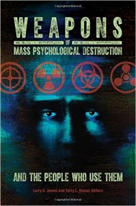 Wright State experts publish book on weapons of mass psychological destruction